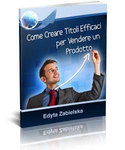 Creare Titoli Efficaci per Vendere un Prodotto